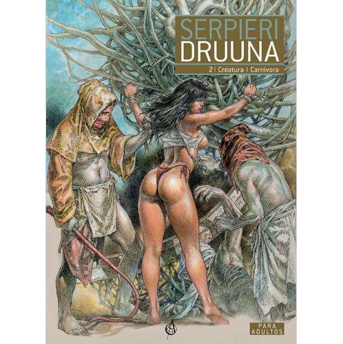 Druuna 2 - Creatura e Carnívora. Capa500