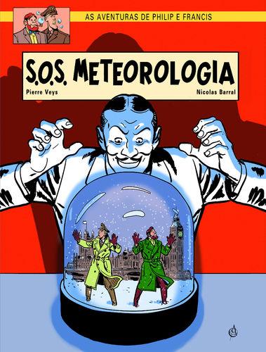 As aventuras de Philip e Francis. SOS Meteorologia. Capa